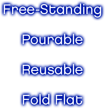 Free-Standing Pourable Reusable Fold Flat